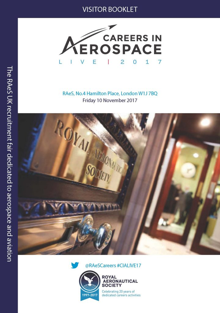 RAeS Careers in Aerospace LIVE 2017 Visitor Booklet