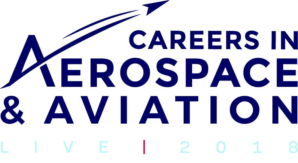 Careers in Aerospace & Aviation LIVE 2018
