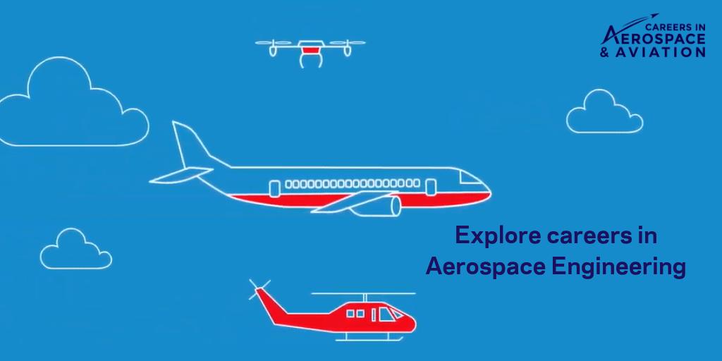 Aerospace Engineering - Careers in Aerospace